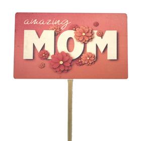 Amazing Mom 7.5cm on a 50cm stick